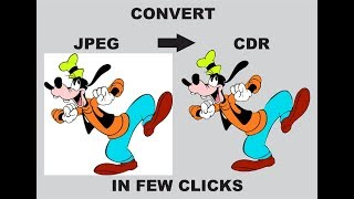 Convert JPEG to CDR IN FEW CLICKS AND SECONDS