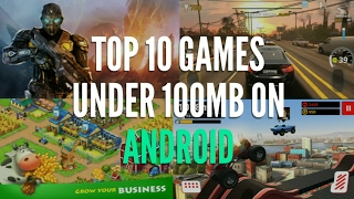 Top 10 Games Under 100MB For Android by Tech Savvy India