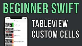 Swift UITableView Tutorial with Custom Cells - Beginner Series