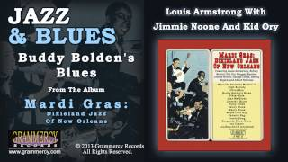 Louis Armstrong With Jimmie Noone And Kid Ory - Buddy Bolden