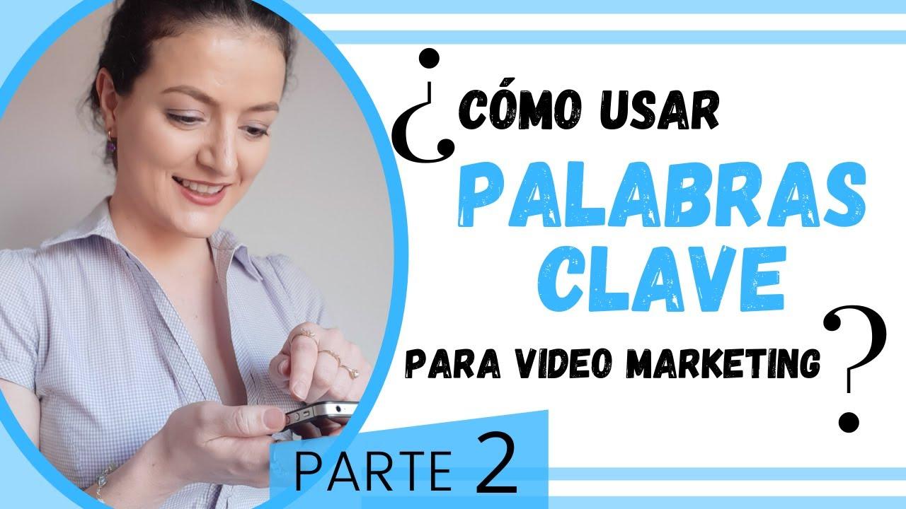 Cómo usar PALABRAS CLAVE para vídeo marketing   #invertir #estrategia #redessociales