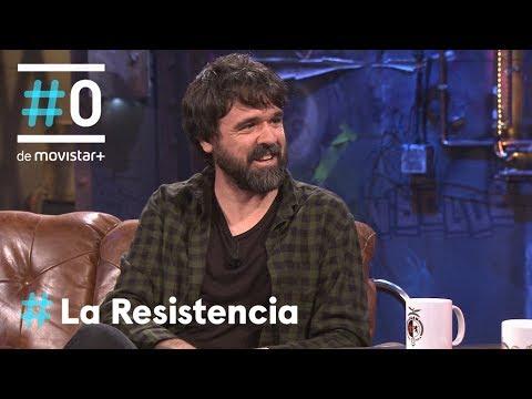 LA RESISTENCIA - Entrevista a Gorka Urbizu   #LaResistencia 08.05.2018