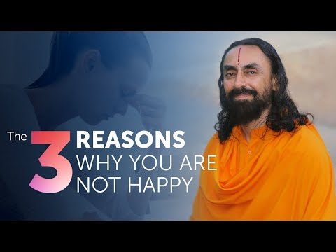 The 3 Reasons Why You Are Not Happy - An Eye-Opening Speech | Swami Mukundananda