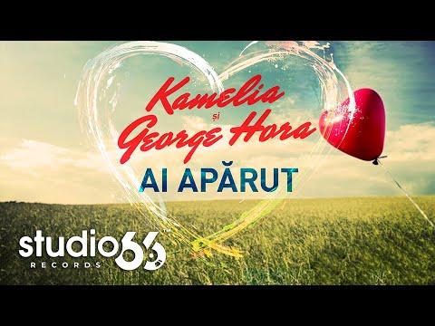 Kamelia & George Hora - Ai aparut (Audio)