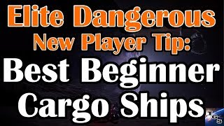 The BEST Cargo & Exploration Ships for new Elite Dangerous players (2017)