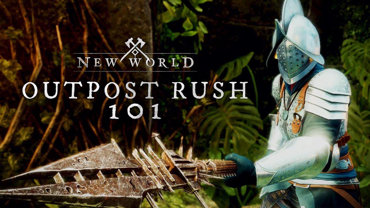 New World: Outpost Rush 101