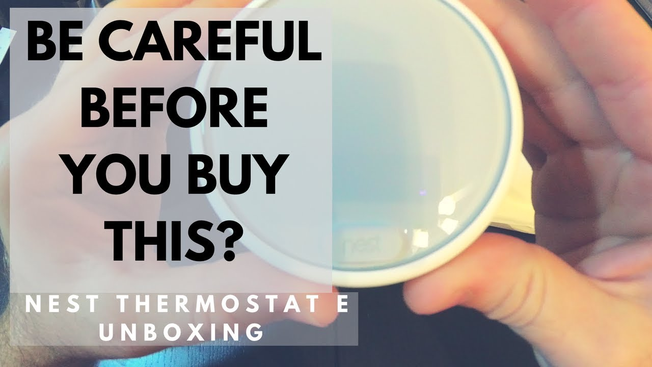 is the nest thermostat e worth it smart thermostat unboxing youtube. Black Bedroom Furniture Sets. Home Design Ideas