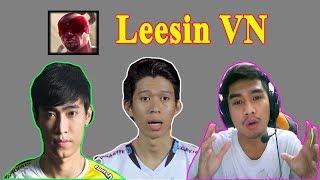 LEESIN Trong Tay Các Game Thủ Việt khác nhau như thế nào ?