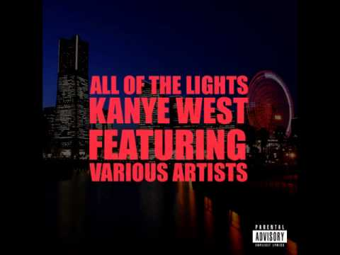 Kanye West - all of the lights (feat. Rihanna) HQ