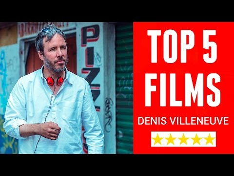 Top 5 Best Denis Villeneuve Films