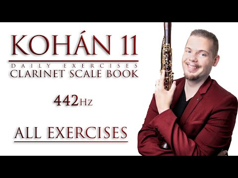 CLARINET SCALE BOOK [ALL EXERCISES - 442] ・ KOHÁN 11 Daily Exercises Online Scale Book For Clarinet