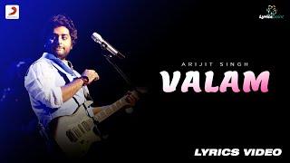Arijit Singh : Valam Full Lyrics Video - Made In China  Priya Saraiya Rajkummar&Mouni