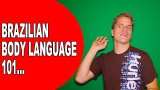 The 6 Brazilian Body Languages to Speak Fluent Portuguese