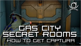 (Warframe) Gas City Secret Rooms Full Guide - How To Get Gas City Captura Scenes!