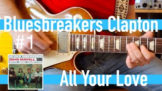 All Your Love - Eric Clapton with John Mayall Bluesbreakers Guitar Lesson #1