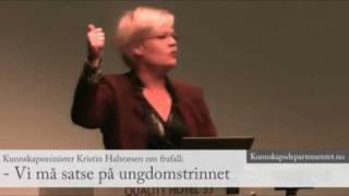 Kunnskapsminister Kristin Halvorsen om frafall: - Vi må satse på ungdomstrinnet