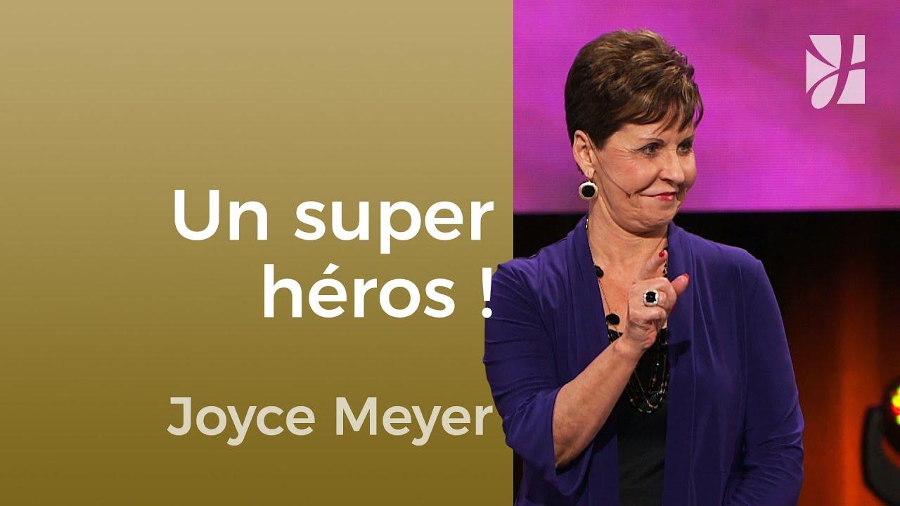 Un super héros spirituel - Joyce Meyer - Maîtriser mes pensées
