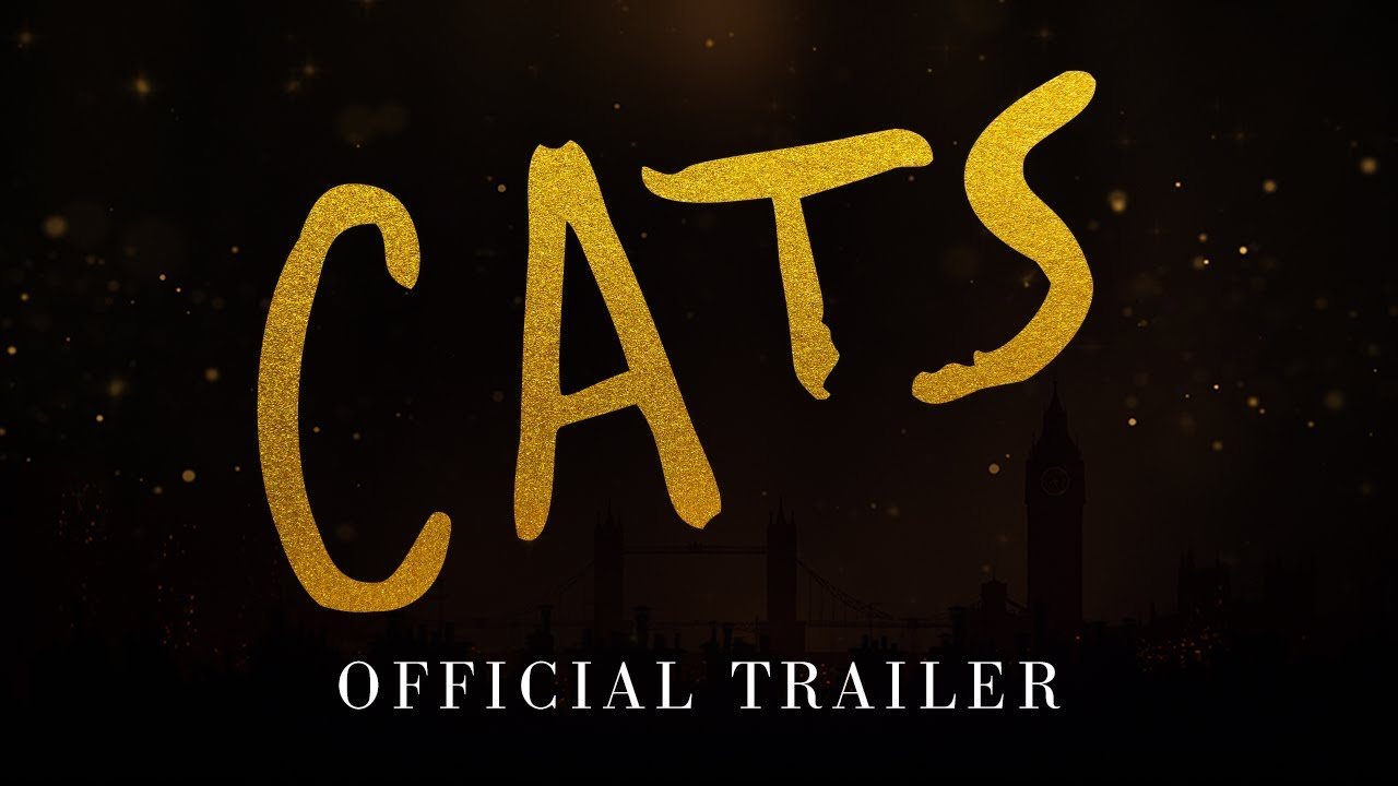 Cats Official Trailer Hd Youtube