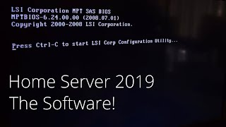 Home Server 2019 Part 2 - Setting Up Software!