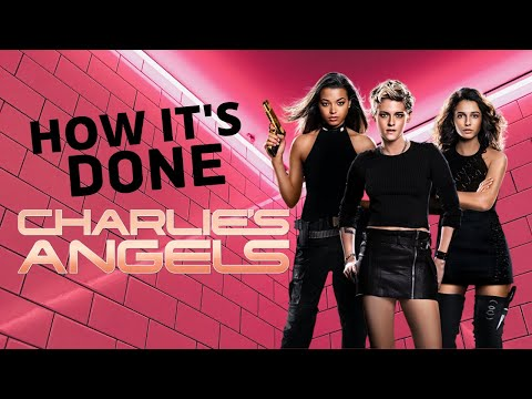 Charlie's Angels | How It's Done