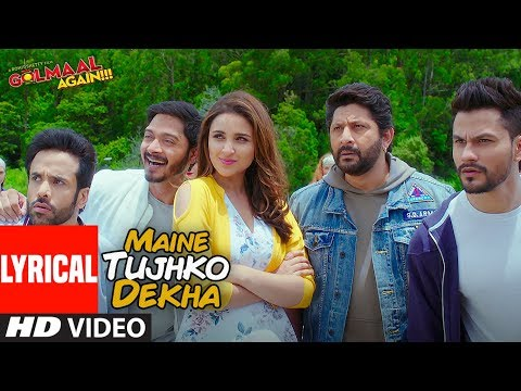 Maine Tujhko Dekha Lyrical Video Song | Golmaal Again