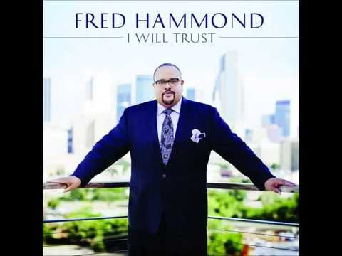 Fred Hammond - His Perfect Love