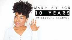 10 YEARS & 10 LESSONS | MARRIAGE