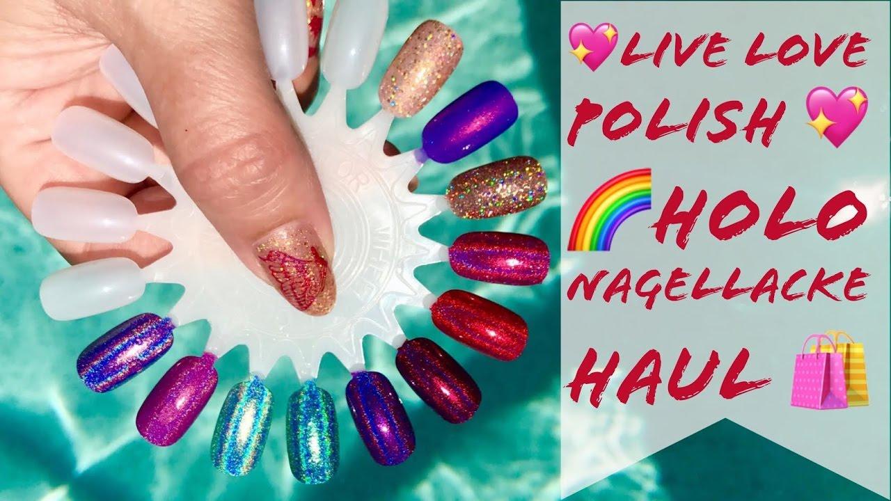 💖Live Love Polish 💖 🌈HOLO NAGELLACK HAUL🦄 - YouTube