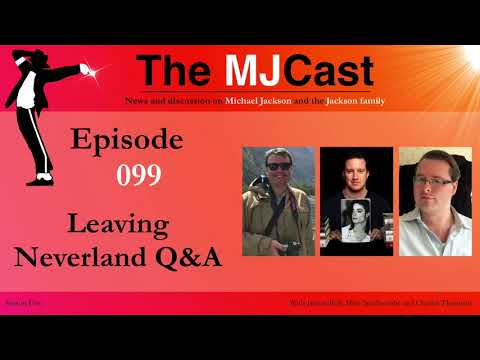 The MJCast - Episode 099: Leaving Neverland Q&A