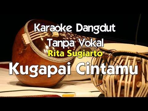 Karaoke Rita Sugiarto - Kugapai Cintamu