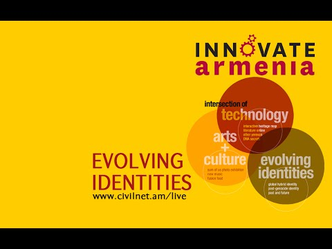 Innovate Armenia 2016: Evolving Identities