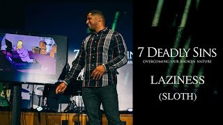Laziness (Sloth) | Proverbs 26:13-16, 6:6-10