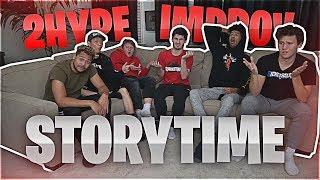 2HYPE IMPROV STORYTIME!! Ft. Jesser, LSK, ZACKTTG, JIEDEL, and EPIKKAI