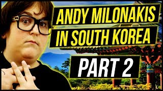 Andy In Korea Compilation #2
