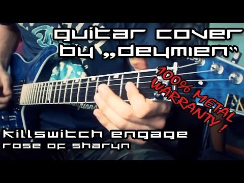 Killswitch Engage - Rose of Sharyn - Guitar Cover [HD]
