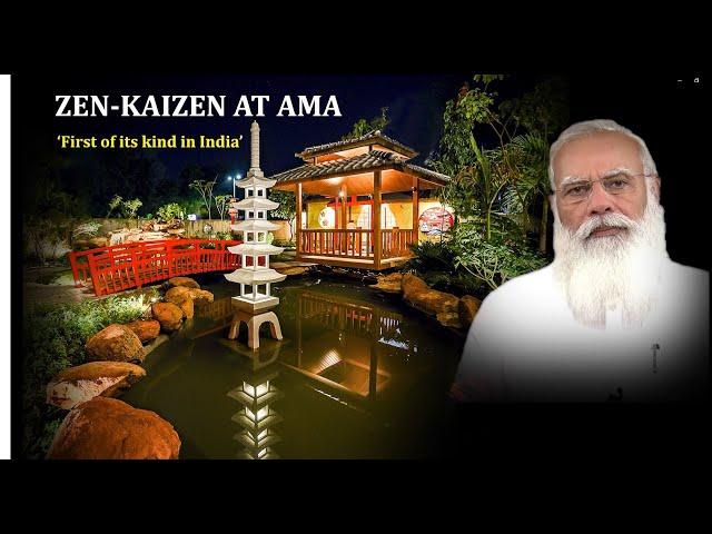 ZEN-KAIZEN AT AMA - Select Memoirs of the Inaugural Function of Japanese Zen Garden & Kaizen Academy