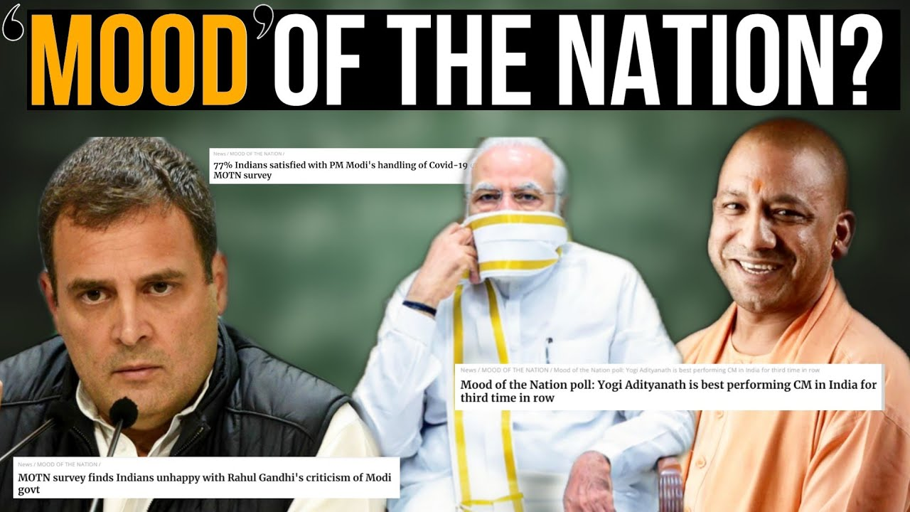 "Reality of India Today's  ""Mood of the Nation"" survey?"