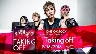 ONE OK ROCK - Taking Off (English Ver.)