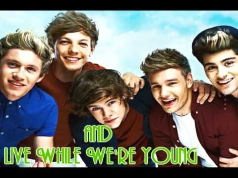 One Direction - Live While We're Young (lyrics)