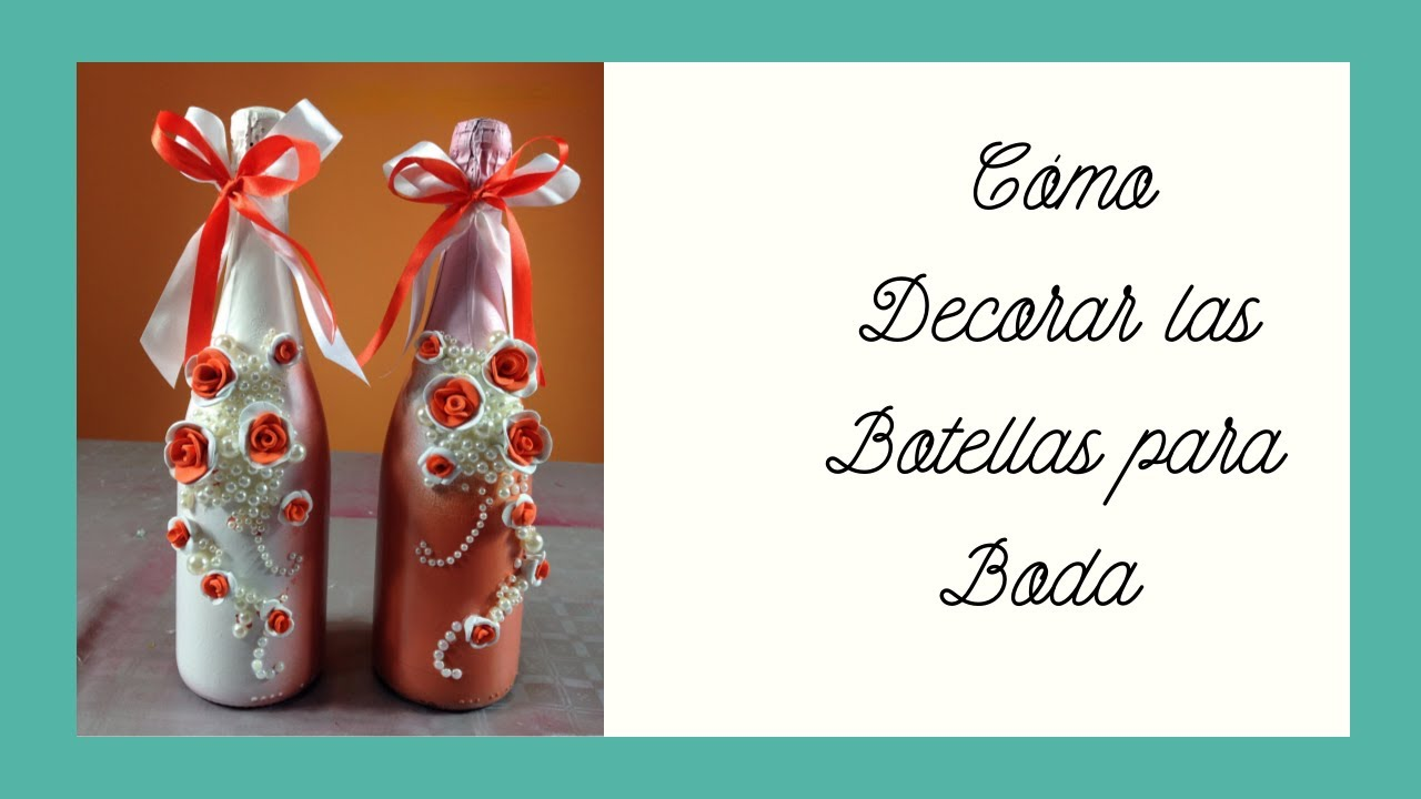 decoracin de botellas para bodas decoration of bottles for wedding youtube
