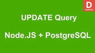 Node.JS How to UPDATE query in PostgreSQL Database