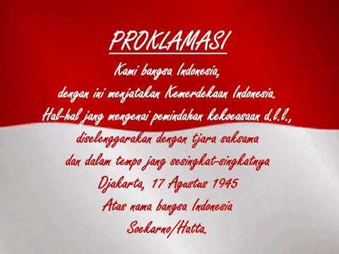 Teks Proklamasi Kemerdekaan Republik Indonesia Naskahproklamasi 17agustus Harikemerdekaan Ri Youtube