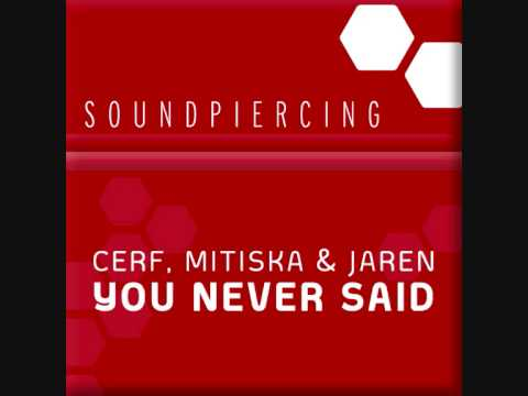Cerf, Mitiska & Jaren - You Never Said (SPC030)