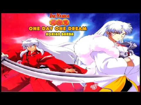 One Day One Dream (Inuyasha opening 5) cover latino by Adrian Barba