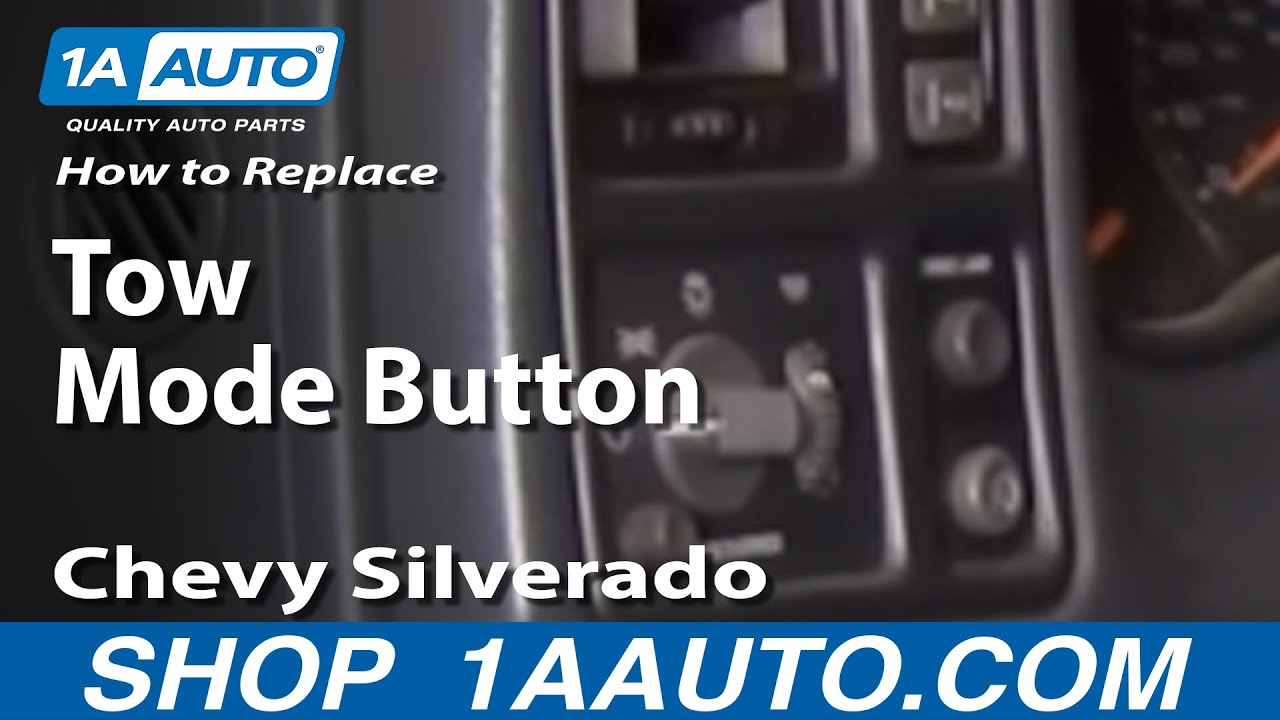 1AAuto Fix Tow Haul Mode Button Chevy Silverado Tahoe GMC Sierra 9902  YouTube