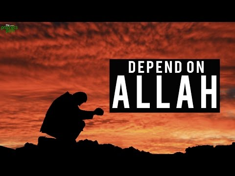 Depend On Allah