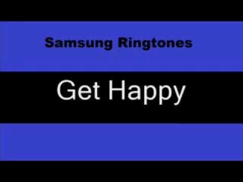 Samsung Ringtones   Get Happy