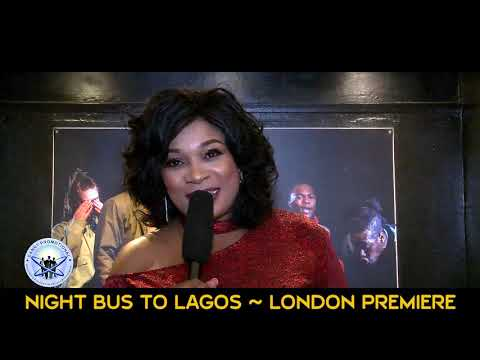 Download Night Bus To Lagos - Directed by Chico Ejiro- London premiere - powered by Danny promotional Meda