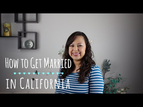 How To Get Married In California
