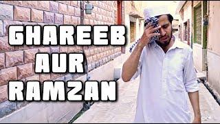 Ghareeb aur ramzan  l Peshori vines Official